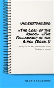 Understanding: «The Lord of the Rings» «The Fellowship of the Ring» (Book 1)