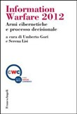 Information warfare 2012. Armi cibernetiche e processo decisionale