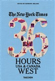 The New York Times: 36 Hours USA & Canada. West coast