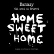 banksy. home sweet home, ...