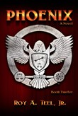 Phoenix: The Iron Eagle Series Book Twelve