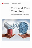 Cure and care coaching. La comunicazione che cura