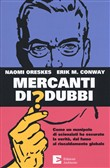 mercanti di dubbi. come u...