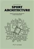 Sport architecture. Design construction management of sport infrastucture
