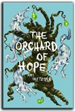The Orchard of Hope