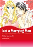 Not A Marrying Man (Harlequin Comics)