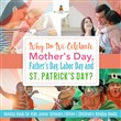 Why Do We Celebrate Mother's Day, Father's Day, Labor Day and St. Patrick's Day? Holiday Book for Kids Junior Scholars Edition | Children's Holiday Books
