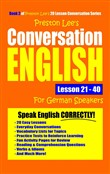 Preston Lee's Conversation English For German Speakers Lesson 21: 40