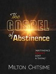 The Gospel of Abstinence