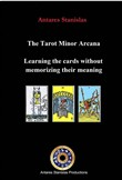 The Tarot Minor Arcana: Learning The Cards Without Memorizing Their Meaning