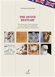 The divine bestiary. The meaning of the animals in the Cathedral of Modena and in the Abbey of Nonantola