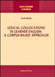 Lexical collocations in learner english. A corpus-based approach