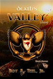 Death's Valley: The Iron Eagle Series: Book Seven