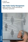 New public family management. Welfare generativo, family mainstreaming, networking e partnership
