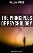 THE PRINCIPLES OF PSYCHOLOGY (Complete Edition In 2 Volumes)