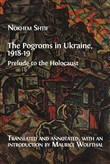 The Pogroms in Ukraine, 1918-19