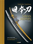 Sabres japonais d'exception. Ediz. illustrata