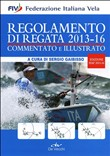Regolamento di Regata 2013-16 commentato e illustrato