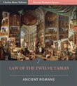 The Law of the Twelve Tables (Illustrated Edition)