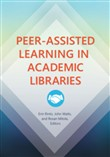 Peer-Assisted Learning in Academic Libraries