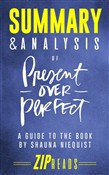 Summary & Analysis of Present Over Perfect