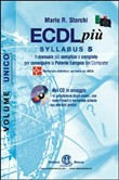 ECDL più. Syllabus 5. Con CD-ROM