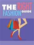 The Right Fashion Guide