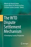 The WTO Dispute Settlement Mechanism