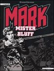 Il grande Mark. Mister Bluff
