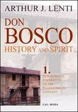 Don Bosco. Don Bosco's formative years in historical context