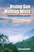 Rising Sun Melting Mists: Knowledge of Self dispels Ignorance