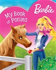 Barbie My Book of Ponies (Barbie)