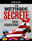 LA METHODE SECRETE