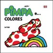 Pimpa e... colores. Ediz. illustrata