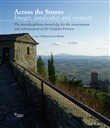 Across the stones. Images, landscapes and memory. The interdisciplinary knowledge for the conservation and enhancement of the Girifalco Fortress. Atti di convegno (Cortona, 17-22 s