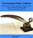 The Accidental Writer: A Memoir