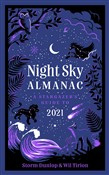 Night Sky Almanac 2021: A stargazer's guide