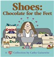shoes: chocolate for the ...