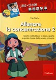 Allenare la concentrazione. Kit. Con CD-ROM Vol. 2