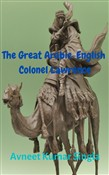 The Great Arabic-English Colonel Lawrence