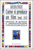 Come si produce un film. Vol. III