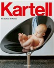 Kartell. The culture of plastic. Ediz. italiana, spagnola e portoghese