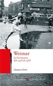 Weimar. La Germania dal 1918 al 1933