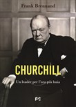 Churchill. Un leader per l'ora più buia