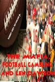 The Mafia, Football Gambling and Len Dawson