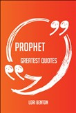 prophet greatest quotes -...
