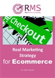 Real Marketing Strategy for Ecommerce