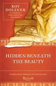 hidden beneath the beauty