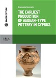 Earliest production of aegean type pottery in cyprus