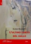 L'ultimo canto del gallo